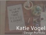 Katie Vogel Senior Art Portfolio by Katie Vogel