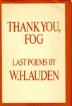 Thank You, Fog: Last poems by W. H. Auden