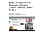 Media Presentation of the Reformative Nature of Juvenile Detention Centers for Girls