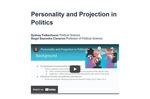 Personality and Projection in Politics