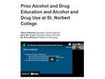 Prior Alcohol and Drug Education and Alcohol and Drug Use at St. Norbert College