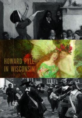 Howard Pyle in Wisconsin