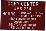 Sign showing hours of opening for Copy Center