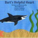 Bart's Helpful Heart by Sierra Marsicek, Carmen Lindberg, and Katherine Spude