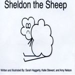 Sheldon the Sheep by Sarah Haggerty, Katie Steward, and Amy Nelson